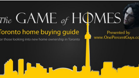 Game of Homes – Toronto Home Buying Guide