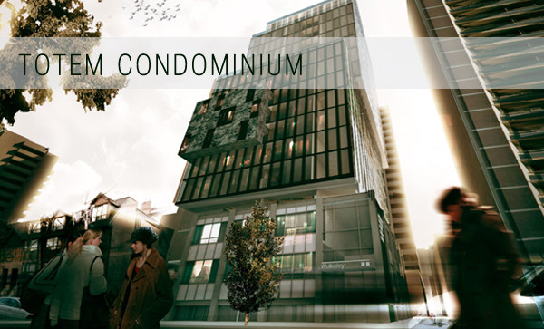 Totem – The Newest Condo Development in Toronto